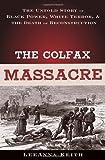 The Colfax Massacre, LeeAnna Keith, 0195310268