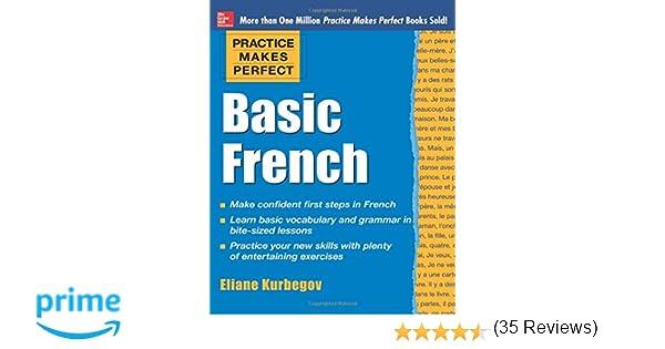 Amazon.com: Practice Makes Perfect Basic French (Practice Makes ...