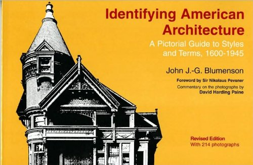 Download J. J. G. Blumenson's Identifying American Architecture Revised edition (Identifying American Architecture: A Pictorial Guide to Styles and Terms, 1600-1945 [Paperback])(1990) pdf epub