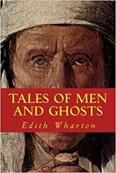 Book TALES OF MEN and GHOSTS: New Edition by Edith Wharton (2015-09-14)