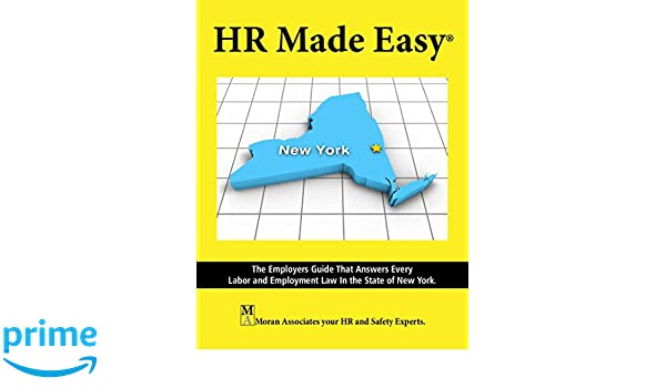 Hr made easy for new york mark moran moran associates inc hr made easy for new york mark moran moran associates inc 9781890966751 amazon books ccuart Choice Image