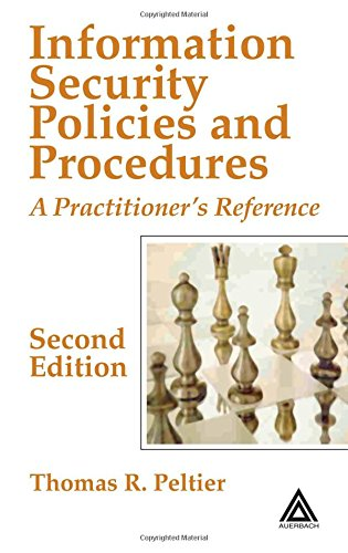 Information Security Policies And Procedures: A Practitioner's Reference, Second Edition