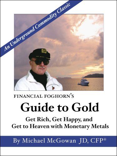 financial-foghorns-guide-to-gold
