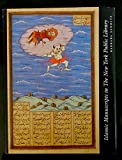 Islamic Manuscripts in the New York Public Library, Schmitz, Barbara, 019505752X