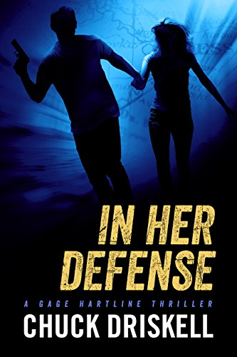 Amazon In Her Defense A Gage Hartline Thriller 4 Ebook