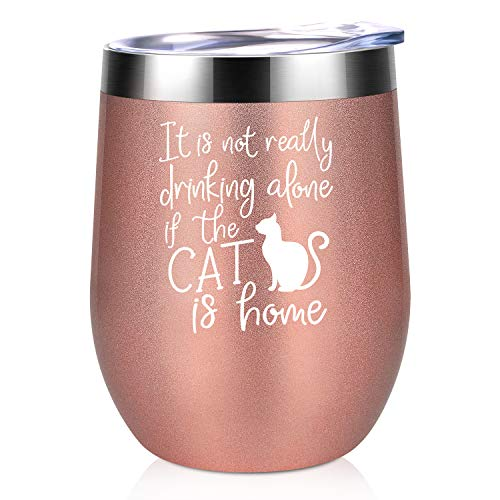 Its Not Drinking Alone If The Cat Is Home | Coolife 12 oz Insulated Stainless Steel Wine Tumbler | Novelty Sippy Cup with Lid and Straw | Funny Birthday Christmas Gift for Cat Lovers Cat Mamas Moms
