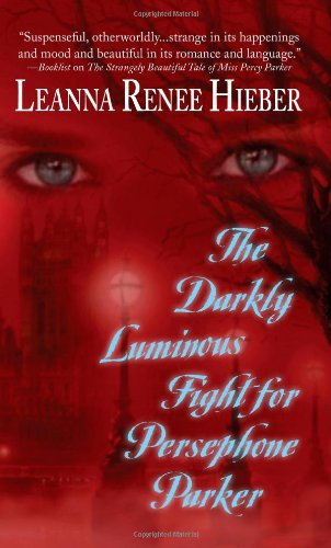 The Darkly Luminous Fight for Persephone Parker pdf epub