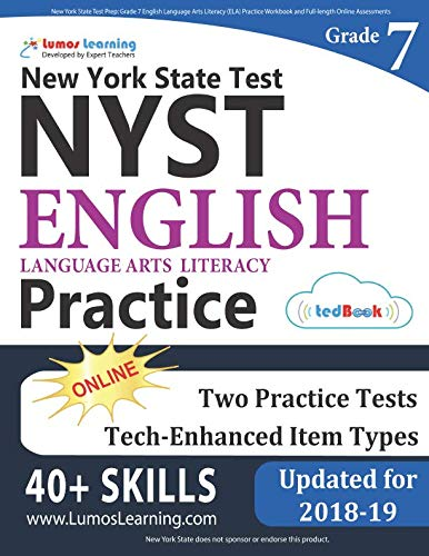 New York State Test Prep: Grade 7 English Language Arts Literacy (ELA) Practice Workbook and Full-length Online Assessments: NYST Study Guide (New York State Test Prep Grade 7)