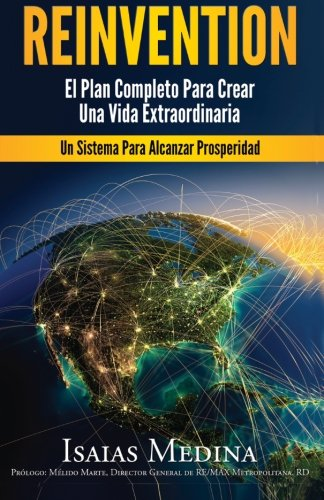 Download Reinvention: El Plan Completo para Crear Una Vida Extraordinaria (Spanish Edition) pdf epub
