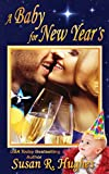 A Baby for New Year's (Holiday Bundles of Joy Book 2)