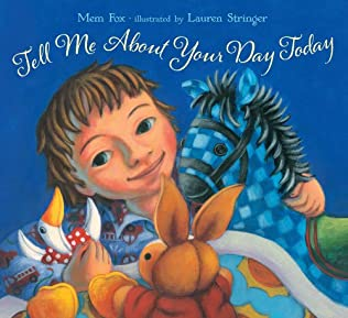book cover of Tell Me About Your Day Today