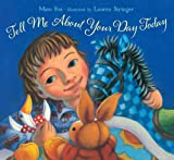 Tell Me about Your Day Today, Mem Fox, 1416990062