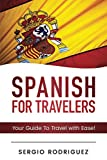 img - for Spanish For Travellers: Your Guide To Travel with Ease book / textbook / text book