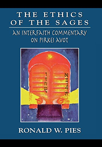 The Ethics of the Sages: An Interfaith Commentary of Pirkei Avot