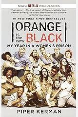 Orange Is The New Black (Turtleback School & Library Binding Edition) by Piper Kerman (2013-08-06) Library Binding