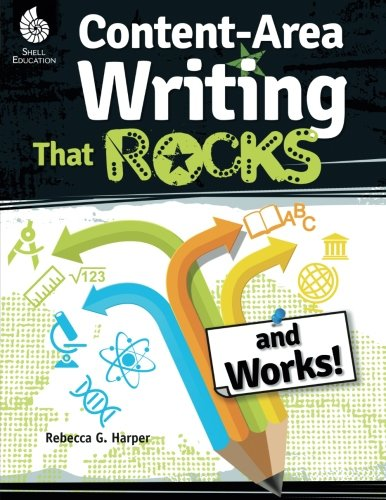 Content Area Writing That Rocks (Professional Resources)