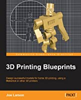 3D Printing Blueprints Front Cover