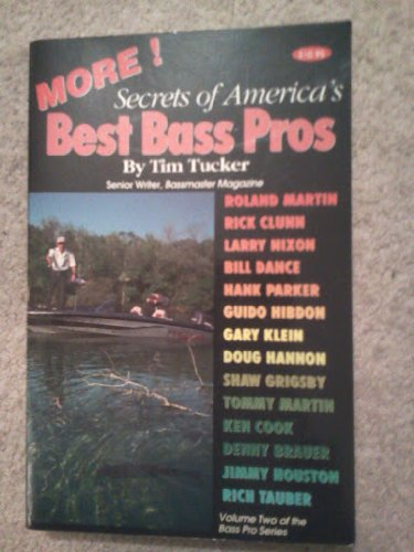 More Secrets of America's Best Bass - Pro Mississippi Bass