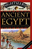 Ancient Egypt: A Guide to Egypt in the Time of the Pharoahs (Sightseers)