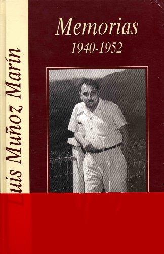 Memorias: 1940-1952 (Spanish Edition)