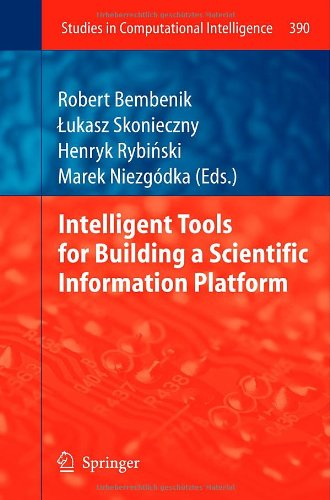 [PDF] Intelligent Tools for Building a Scientific Information Platform Free Download | Publisher : Springer | Category : Computers & Internet | ISBN 10 : 364224808X | ISBN 13 : 9783642248085