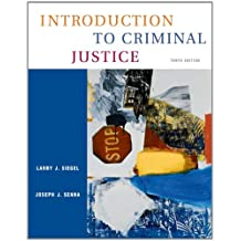 Study Guide for Siegel/Sennas Introduction to Criminal Justice, 11th