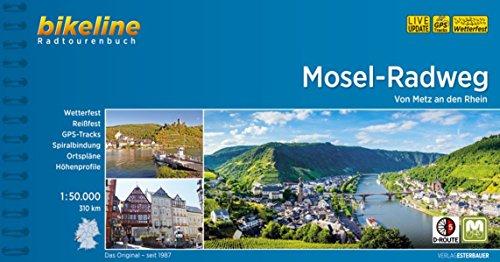 Mosel Radweg von Metz an den Rhein 2014: BIKE.290 (German Edition)