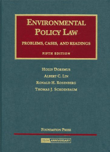 Environmental Policy Law: Problems, Cases and Readings (University Casebook Series)
