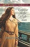 Captive on the High Seas (Love Inspired Historical)