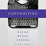 Copywriting: Think Write Create