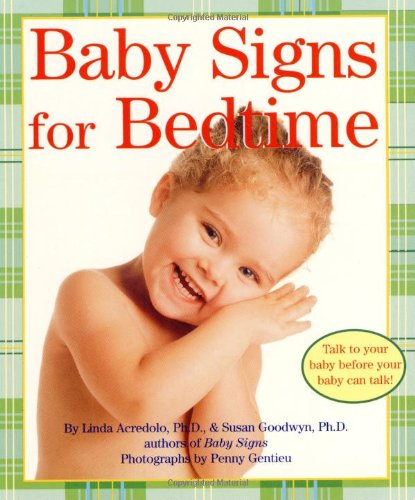 Baby Signs for Bedtime (Baby Signs (Harperfestival))