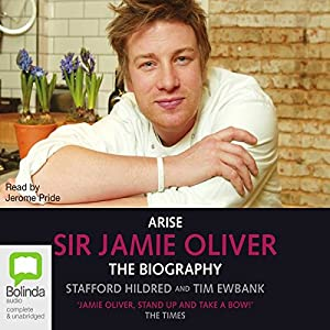Arise, Sir Jamie Oliver Audiobook