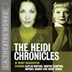 The Heidi Chronicles | Wendy Wasserstein