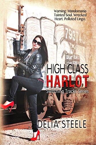 High Class Harlot (Switching Tracks Series Book 2)