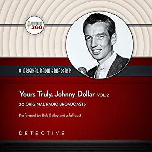 Yours Truly, Johnny Dollar, Vol. 2 Radio/TV Program