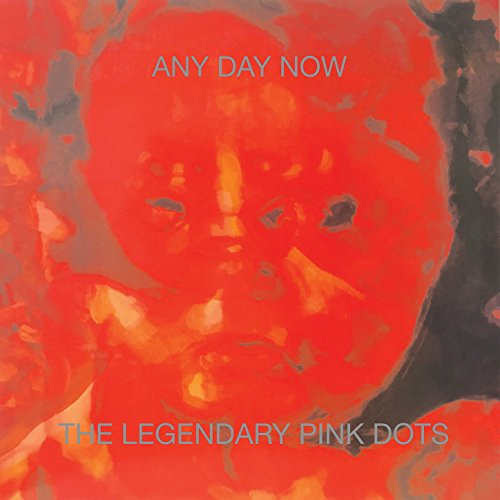 Any Day Now (Remastered and Expanded Edition)