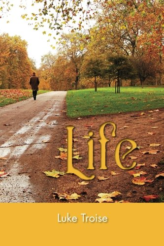 Book: Life by Luke Troise