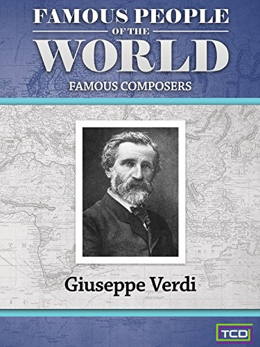 Famous People of the World - Famous Composers - Giuseppe ()