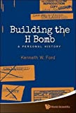 Image of Building The H Bomb: A Personal History