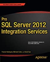Pro SQL Server 2012 Integration Services Front Cover