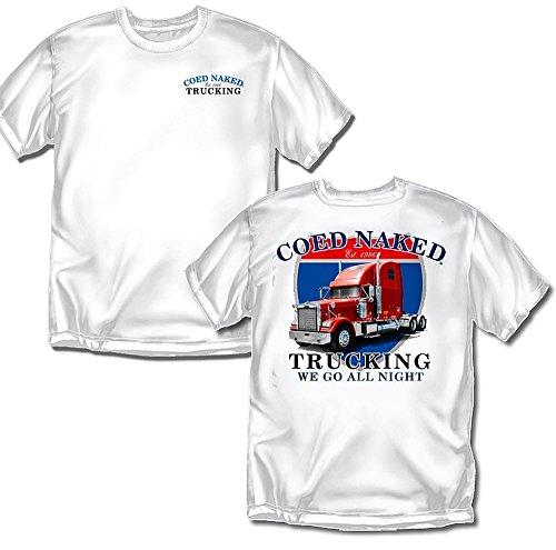 Coed Sportswear Trucking T-Shirt: Coed Naked Trucking, White - Adult XX-Large