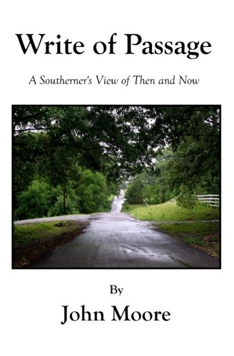 Notation Of Passage: A Southerner's View of Then and Now