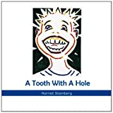 A Tooth with a Hole, Harriet Steinberg, 1479707112