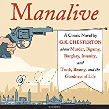 Manalive: A Novel Audiobook by G. K. Chesterton Narrated by Kevin O'Brien