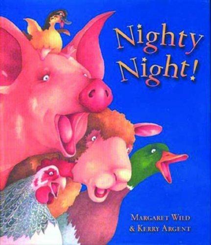 Nighty Night! by Margaret Wild (2014) Paperback pdf