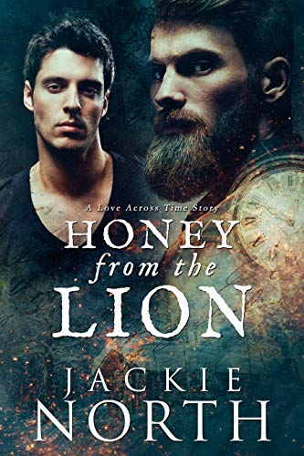 Honey From the Lion: A Love Across Time Story
