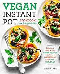 Enjoy Effortless and Healthy Plant-Based Meals with this Instant Pot Cookbook For Beginners!!              Save time and build lots of energy through quick and efficient cooking with your Instant Pot pressure cooker cooking th...