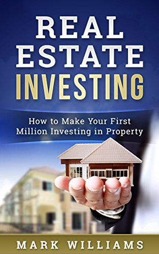 Amazon real estate investing how to make your first million real estate investing how to make your first million investing in property by williams fandeluxe Ebook collections