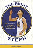 The Right Steph: How Stephen Curry Is Making All the Right Moves—with Humility and Grace
