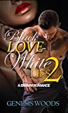 img - for Black Love, White Lies 2: A BWWM Romance book / textbook / text book